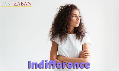 آموزش تصویری ۵۰۴ - کلمه Indifference