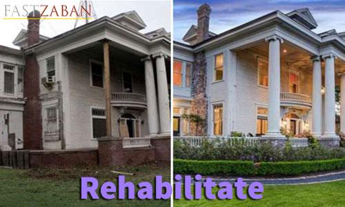 آموزش تصویری ۵۰۴ - کلمه rehabilitate